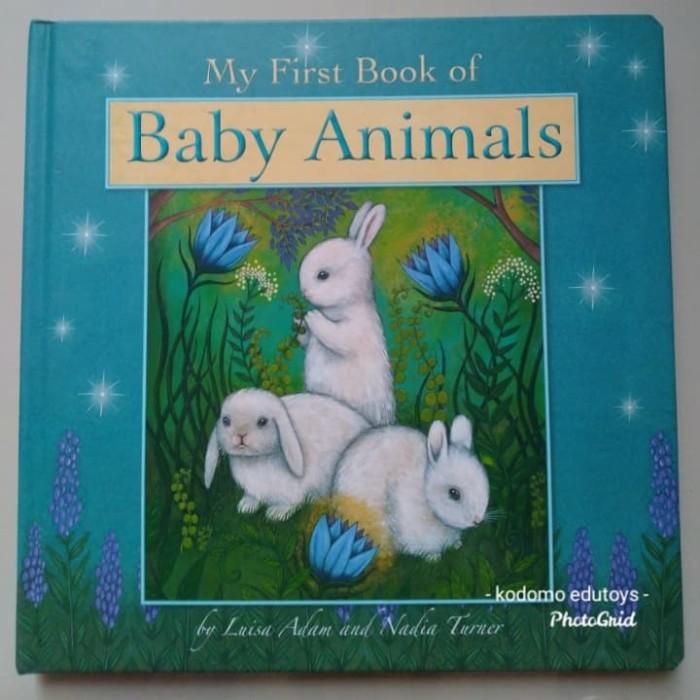 Jual My First Book Of Baby Animals By Luisa Adam Nadia Turner Board Book Jakarta Barat Kodomo Edutoys Tokopedia