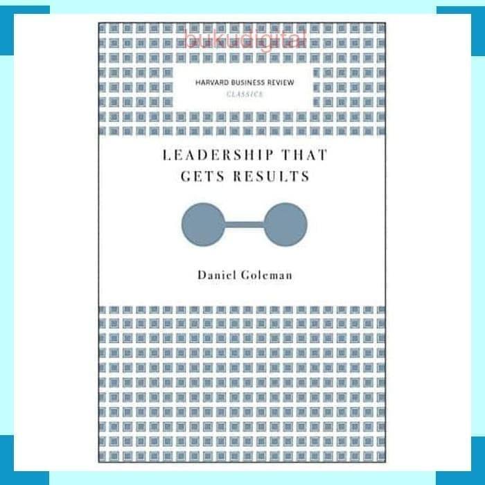 Jual Leadership That Gets Results Harvard Business Review Classics Jakarta Barat Librarydigital Tokopedia