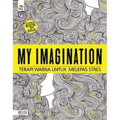 Foto Produk My Imagination - Coloring Book for Adults dari Toko Kutu Buku