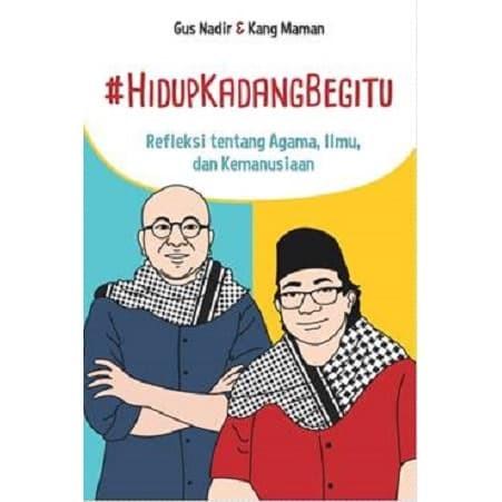 Foto Produk BUKU #HIDUPKADANGBEGITU KARANGAN GUS NADIR & KANG MAMAN dari Millennia Bookstore