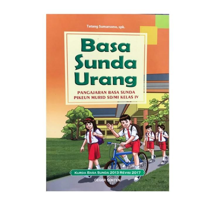 Jual Basa Sunda Urang Kls 4 Sd Kurikulum 2013 Kota Bandung Sugengbookshope Tokopedia