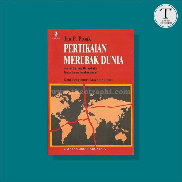 Jual Pertikaian Merebak Dunia Jan P Pronk Kota Yogyakarta Lapak Boekoe Theotraphi Tokopedia
