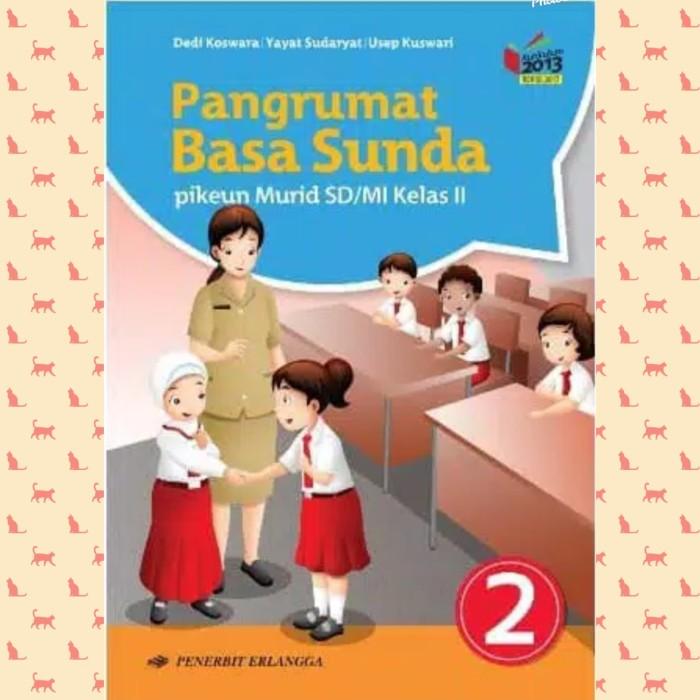 Jual Buku Bahasa Sunda Sd Mi Kelas 2 Kurikulum 2013 Erlangga Kota Bekasi Family Saputra Tokopedia