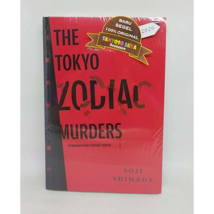 Foto Produk Pembunuhan Zodiak Tokyo (The Tokyo Zodiac Murders) by Soji Shimada dari Santoso Jaya Bookstore
