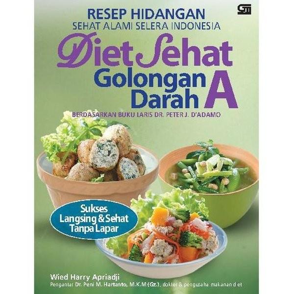 Jual Limited Edition Buku Resep Makanan Terlaris Diet Sehat Golongan Darah Kab Malang Cazx Tokopedia