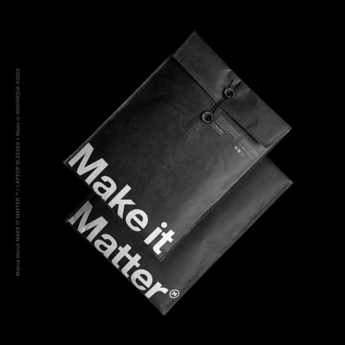 Foto Produk MAKE IT MATTER - LAPTOP SLEEVE dari Makna Official Store