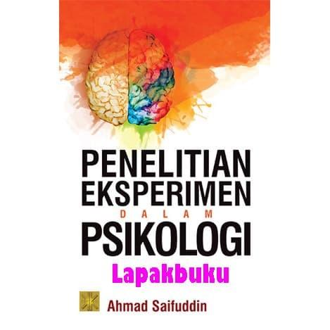 Jual Buku Penelitian Eksperimen Dalam Psikologi Ahmad Saifuddin Kota Bekasi Lapakbuku Jakarta Tokopedia