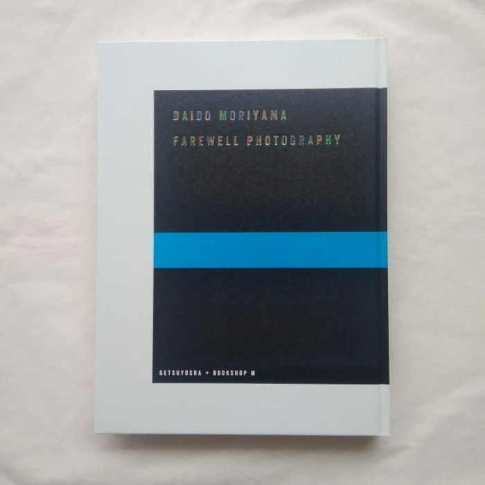 Foto Produk Farewell Photography (reissue) by Daido Moriyama, Buku Foto Photobook dari Unobtainium