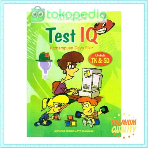 Jual Buku Anak Test Iq Kemampuan Daya Pikir Untuk Tk Sd Serba Jaya Bk863 Kota Surabaya Sandiwibowo Tokopedia