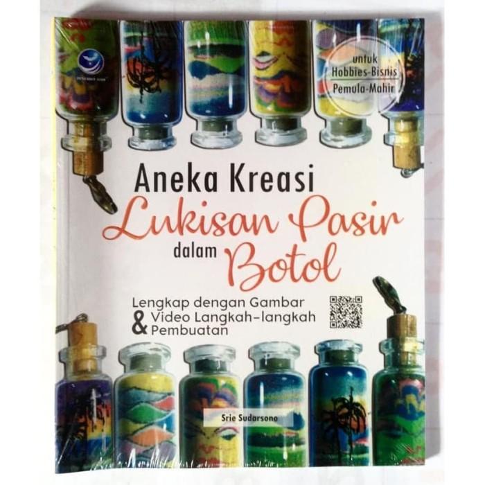 Foto Produk [Buku] Aneka Kreasi Lukisan Pasir Dalam Botol - Srie Sudarsono dari ombotak