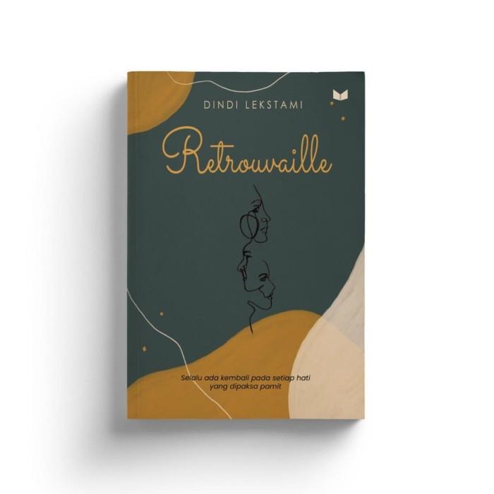 Foto Produk Retrouvaille - Dindi Lekstami - Media Kita dari Republik Fiksi