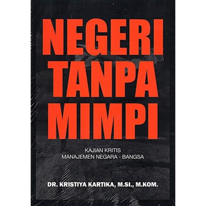 Foto Produk [Buku] Negeri Tanpa Mimpi - Drs. Kristiya Kartika dari ombotak