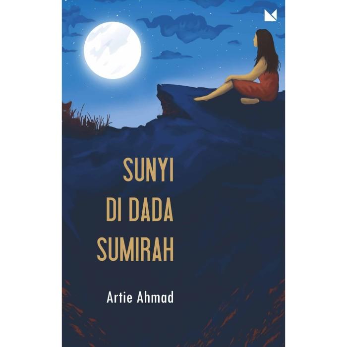 Foto Produk Sunyi di Dada Sumirah - Artie Ahmad - Buku Mojok dari Republik Fiksi