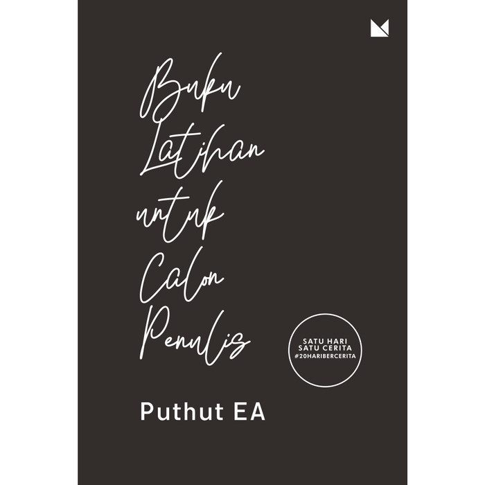 Foto Produk Buku Latihan untuk Calon Penulis - Puthut EA - Buku Mojok dari Republik Fiksi