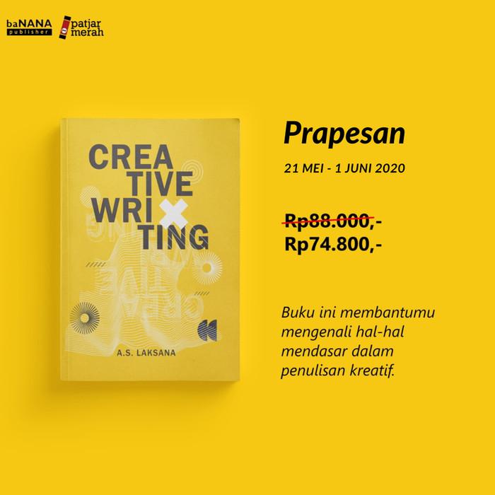 Foto Produk Creative Writing - A.S. Laksana - Banana dari Republik Fiksi