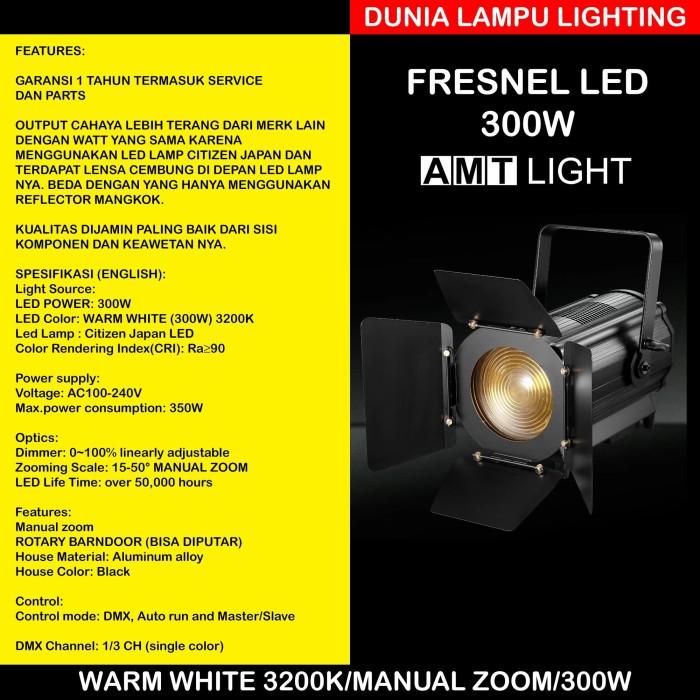 Foto Produk Fresnel LED 300W Manual Fokus AMT LIGHT. Warm White 3200K dari DUNIA LAMPU LIGHTING