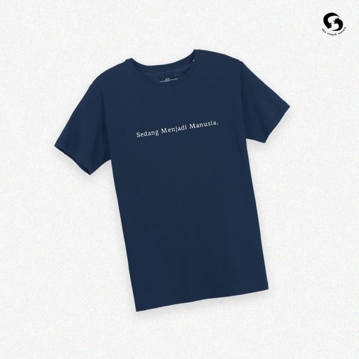 Foto Produk [SALE] T-Shirt / Kaos - Sedang Menjadi Manusia (Biru) - S dari Sepenuhnya