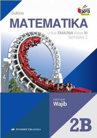 Foto Produk Buku Matematika Sukino JILID 2B SMA KLS 11 WAJIB Penerbit ERLANGGA dari Tb family online