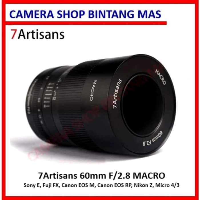 Foto Produk 7Artisans 60mm F/2.8 Macro Lens (E, FX, M, RF, Z, M43) dari Camera Shop Bintang Mas