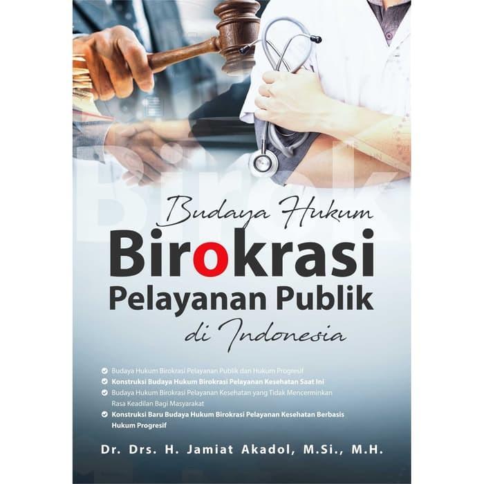 Foto Produk Budaya Hukum Birokrasi Pelayanan Publik Di Indonesia dari roabaca