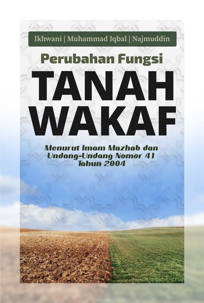 Foto Produk Perubahan Fungsi Tanah Wakaf dari roabaca