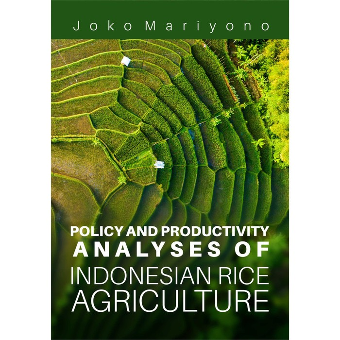 Foto Produk Policy And Productivity Analyses Of Indonesian Rice Agriculture dari roabaca