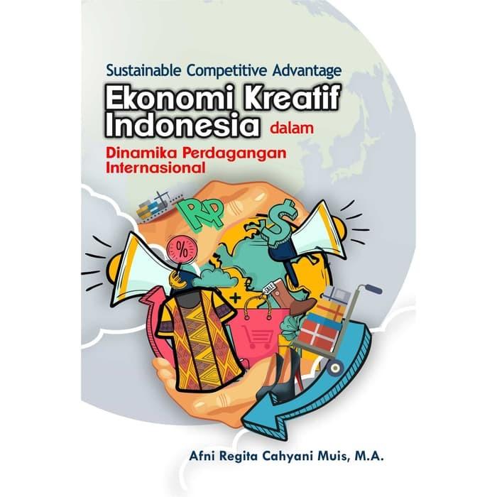 Foto Produk Sustainable Competitive Advantage Ekonomi Kreatif Indonesia dari roabaca