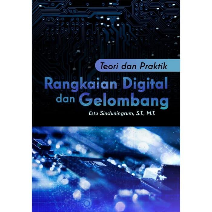 Foto Produk Teori dan Praktik Rangkaian Digital dan Gelombang dari roabaca