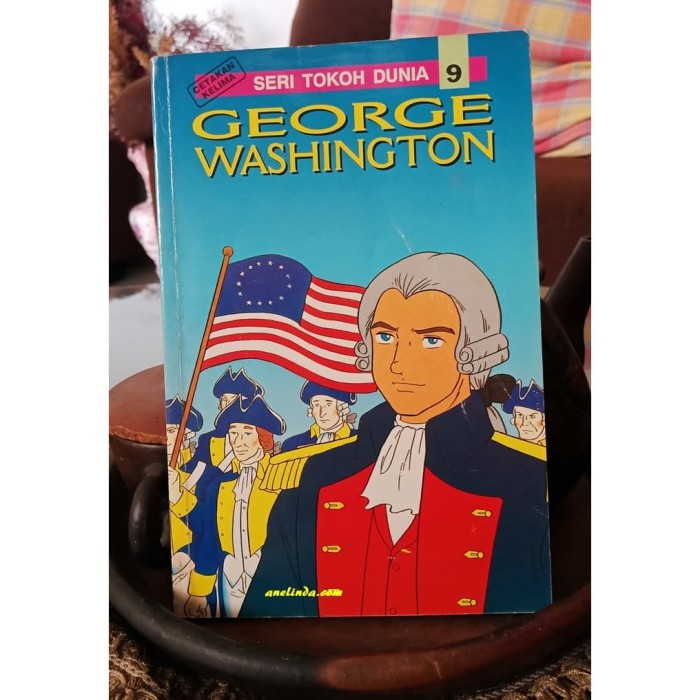 Foto Produk GEORGE WASHINGTON - SERI TOKOH DUNIA 9 dari Anelinda Buku Klasik