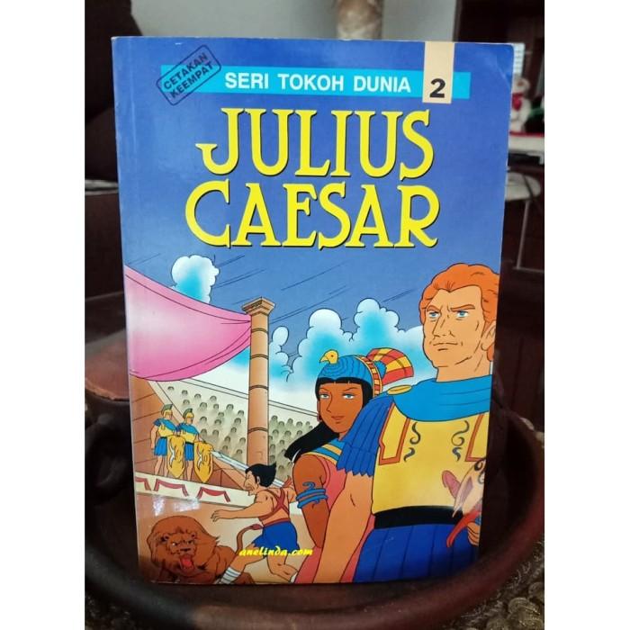 Foto Produk JULIUS CAESAR - SERI TOKOH DUNIA 2 dari Anelinda Buku Klasik