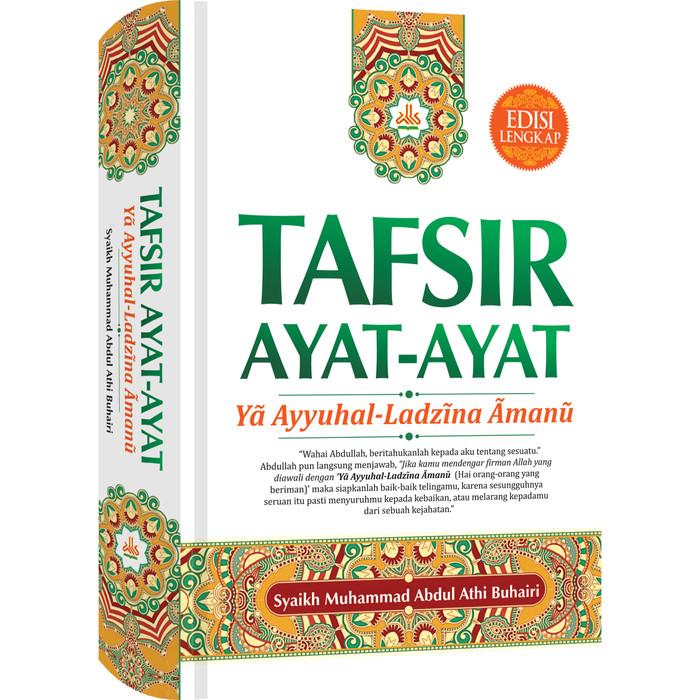 Foto Produk Tafsir Ayat-ayat Ya Ayyuhal-Ladzina Amanu dari Pustaka Al-Kautsar
