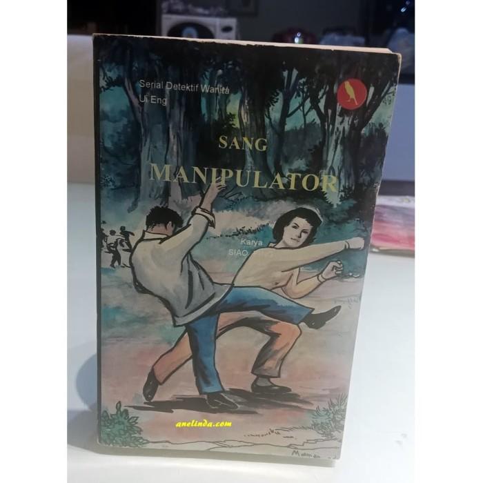 Foto Produk SANG MANIPULATOR - SERIAL DETEKTIF WANITA UI ENG (SI BURUNG KENARI) dari Anelinda Buku Klasik