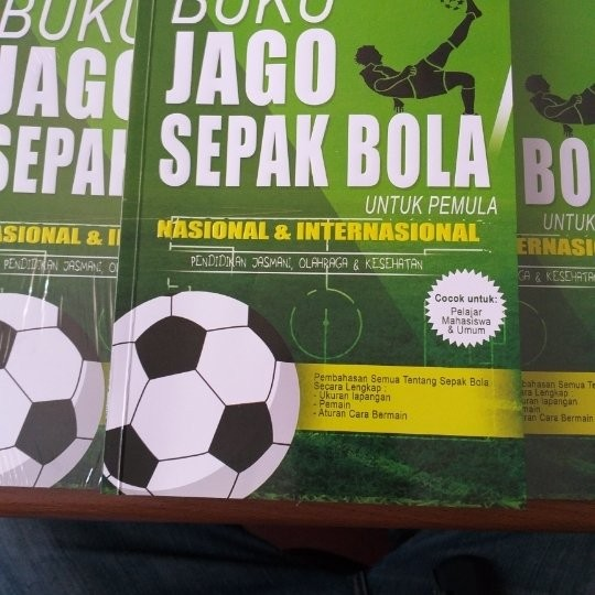 Jual Buku Jago Sepak Bola Untuk Pemula Nasional Dan Internas Jakarta Barat Karmanto Tokopedia