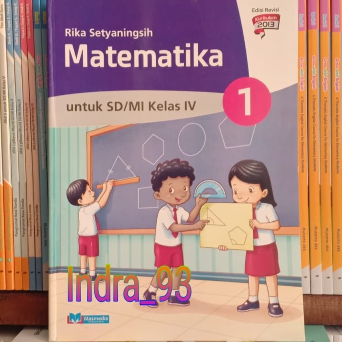 Jual Buku Matematika Masmedia Kelas 4 Sd Mi Kurikulum 2013 Edisi Revisi Jakarta Timur Indra Shop93 Tokopedia
