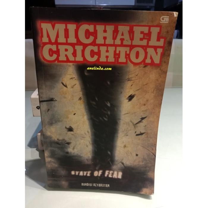 Foto Produk STATE OF FEAR - KONDISI KETAKUTAN (MICHAEL CRICHTON) dari Anelinda Buku Klasik