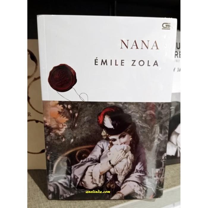 Foto Produk NANA - EMILE ZOLA dari Anelinda Buku Klasik