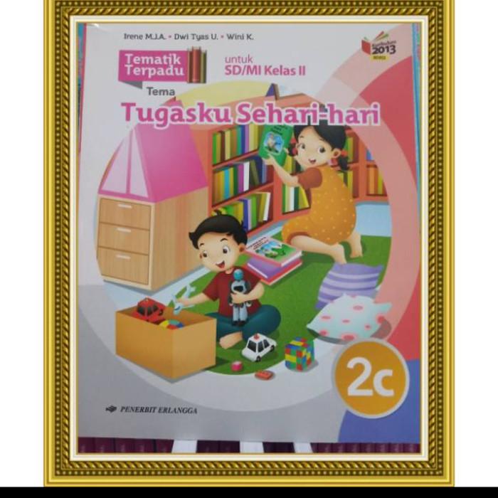 Jual Buku Tematik Terpadu Sd Kls 2c Tugasku Sehari Hari Kota Bekasi Toko Wikhana Tokopedia