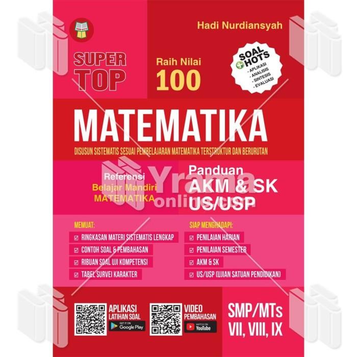 Foto Produk BUKU SUPER TOP MATEMATIKA - PANDUAN AKM & SK US/USP SMP/MTs dari Yrama Widya Online