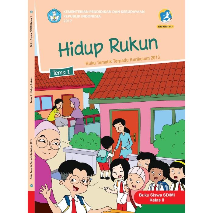 Jual Buku Siswa Tematik Sd Kelas 2 Tema 1 Hidup Rukun Kota Tangerang Cvduniapustaka Tokopedia
