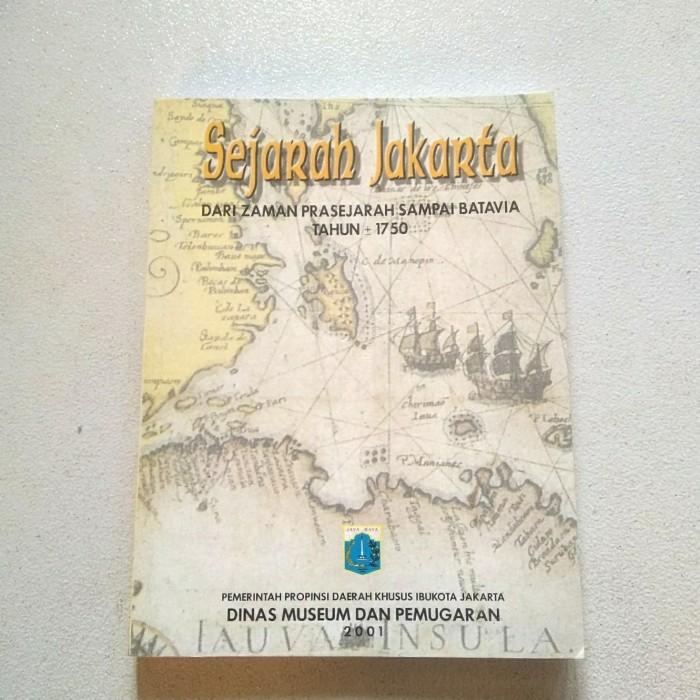 Jual Buku Ori Sejarah Jakarta Dari Zaman Pra Sejarah Sampai Batavia 1750 Kab Bekasi Taripar Book Store Tokopedia