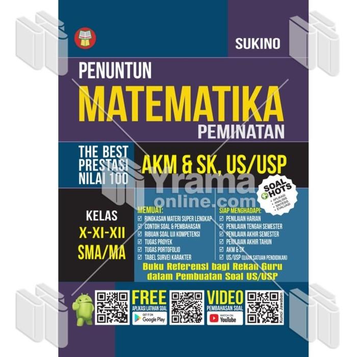 Foto Produk Buku Penuntun Matematika SMA/MA Peminatan - AKM & SK, US/USP dari Yrama Widya Online