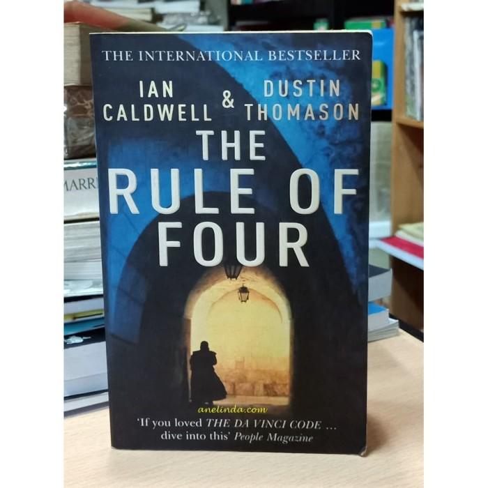 Foto Produk THE RULE OF FOUR - IAN CALDWELL & DUSTIN THOMASON dari Anelinda Buku Klasik