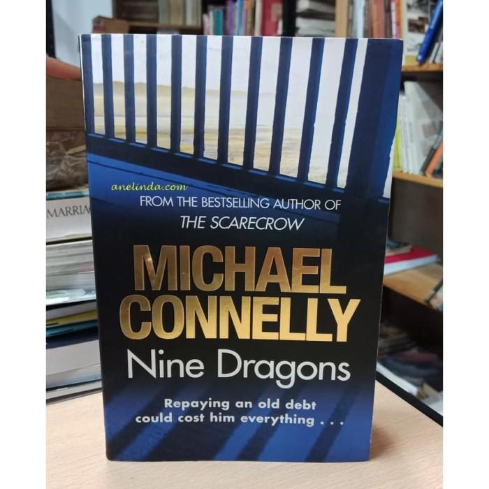 Foto Produk NINE DRAGONS - MICHAEL CONNELLY dari Anelinda Buku Klasik