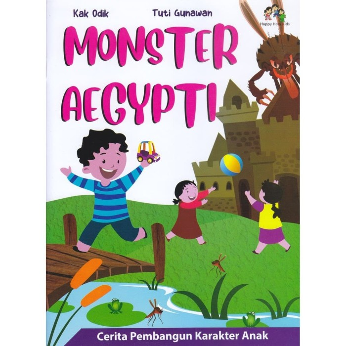 Foto Produk Buku Monster Aegypti - Kak Odik & Tuti Gunawan - Happy Holy Kids dari Republik Fiksi