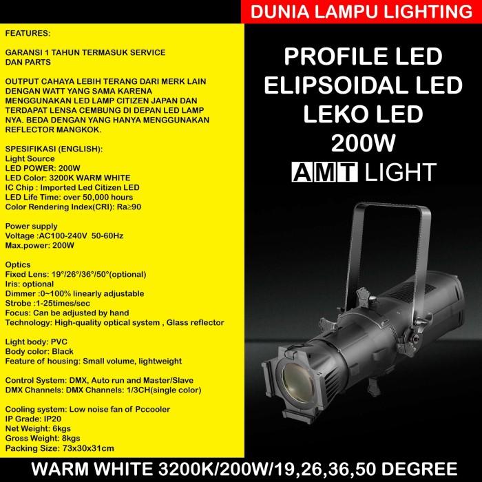 Foto Produk Leko LED elipsoidal 200W AMT LIGHT. WarmWhite 3200K Led Profile 200W dari DUNIA LAMPU LIGHTING