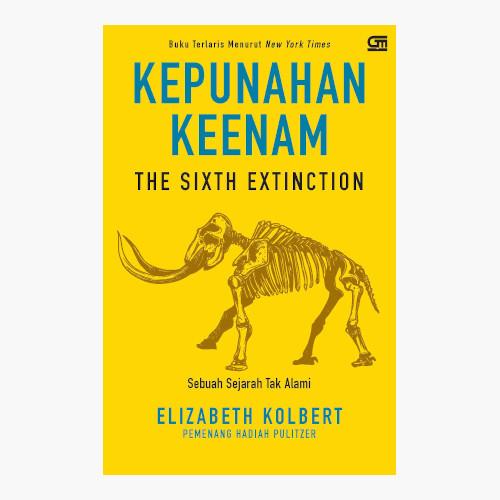 Foto Produk Kepunahan Keenam: Sebuah Sejarah Tak Alami - Elisabeth Kolbert dari Toko Kutu Buku