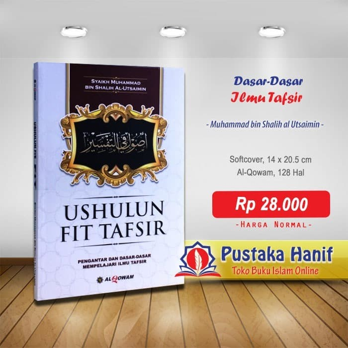 Foto Produk Buku Ushulun Fit Tafsir - Dasar Pelajaran Ilmu Tafsir dari Pustaka Hanif