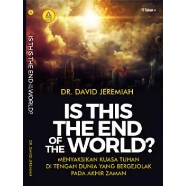 Foto Produk Is This The End Of The World ? Menyaksikan Kuasa Tuhan Di Tengah Dunia dari Andi Offset Online