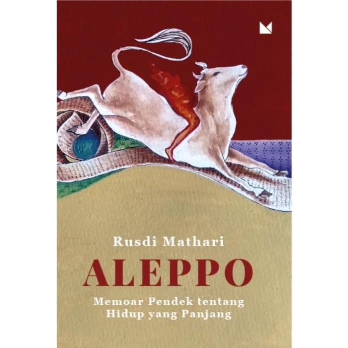 Foto Produk Aleppo - Rusdi Mathari - Buku Mojok dari Republik Fiksi