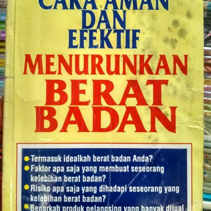 Jual Cara Aman Dan Efektif Menurunkan Berat Badan Kota Bandung Toko Buku Alghifari Tokopedia